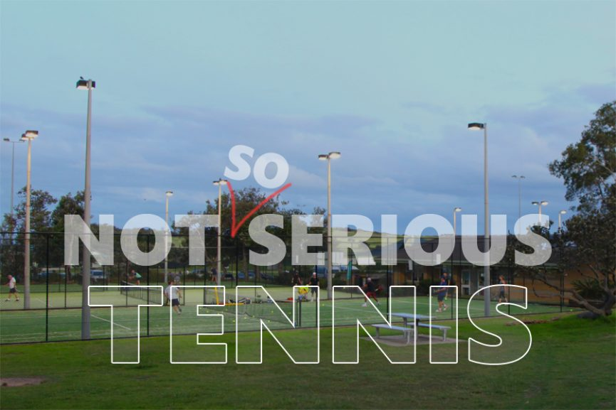 Not So Serious Tennis