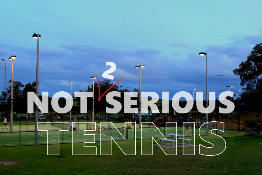 Not so Serious Tennis - Part 2