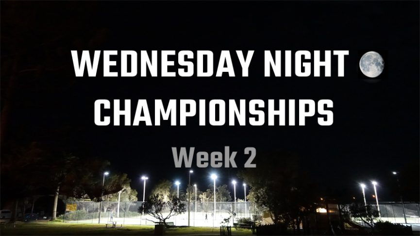 Wed Night Championships 2020 - Week 2