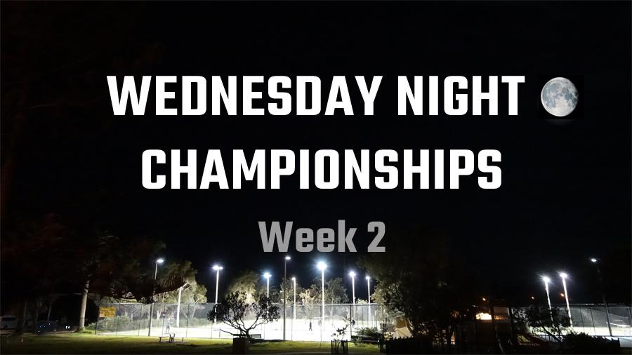 Wed Night Championships 2020 - Week 2