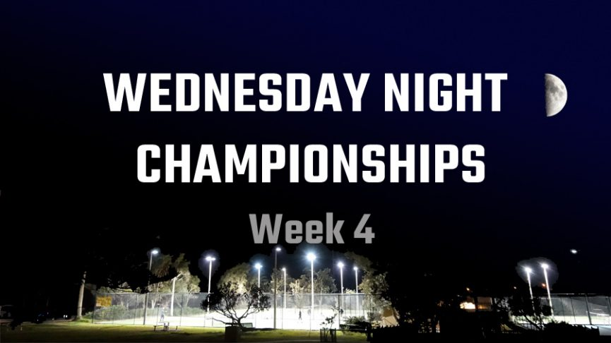 Wed Night Champs 2020 - week 4