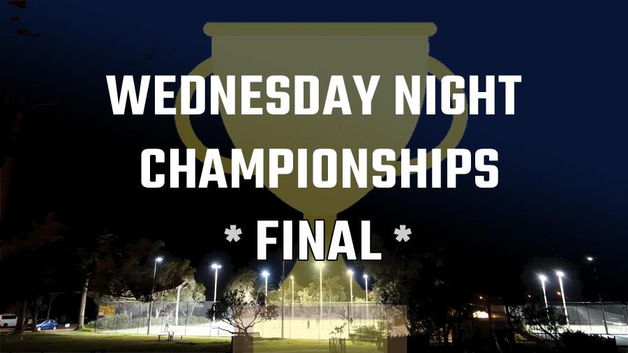 Wed Night Championship Final